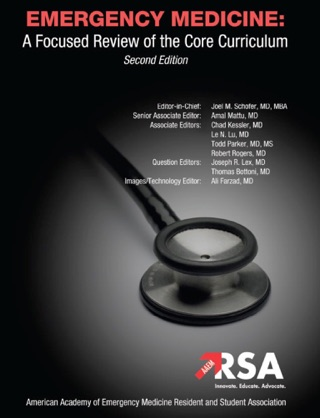 EMERGENCY MEDICINE: A Focused Review of the Core Curriculum textbook download