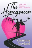 The Honeymoon Trap book summary, reviews and downlod