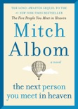 The Next Person You Meet in Heaven book summary, reviews and download
