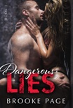 Dangerous Lies - Book One book summary, reviews and downlod