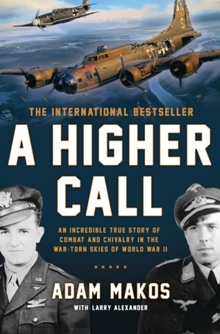 A Higher Call by PENGUIN GROUP USA, INC.   book summary, reviews and downlod