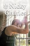 Kane: I Am Alpha book summary, reviews and downlod
