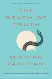 The Death of Truth book summary, reviews and download