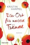 Ein Ort für unsere Träume book summary, reviews and downlod
