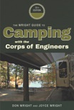 The Wright Guide to Camping With The Corps of Engineers book summary, reviews and download