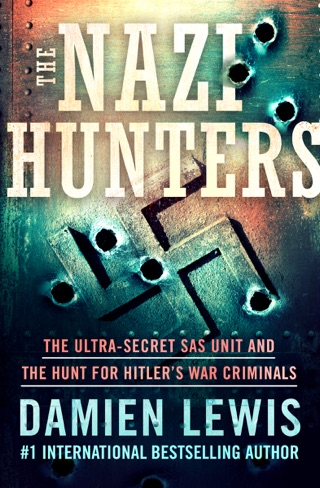 The Nazi Hunters by OpenRoad Integrated Media, LLC book summary, reviews and downlod