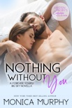 Nothing Without You: A Forever Yours/Big Sky Novella book summary, reviews and downlod