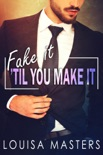 Fake It 'Til You Make It book summary, reviews and download