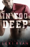 In Too Deep book summary, reviews and downlod