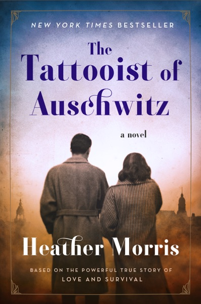 The Tattooist of Auschwitz by Heather Morris Book Summary, Reviews and E-Book Download