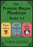 The Francis Bacon Mysteries: Books 1-3 book summary, reviews and downlod