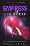 Empress in Lingerie resumen del libro