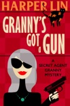 Granny's Got a Gun book summary, reviews and download