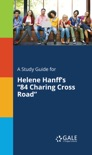 """A Study Guide for Helene Hanff's """"84, Charing Cross Road"""" book summary, reviews and downlod"""