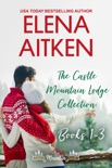 The Castle Mountain Lodge Collection: Books 1-3 book summary, reviews and downlod