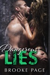 Dangerous Lies - Book Four book summary, reviews and downlod