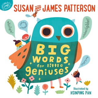 Big Words for Little Geniuses by Susan Patterson, James Patterson & Hsinping Pan E-Book Download