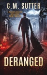 Deranged book summary, reviews and downlod