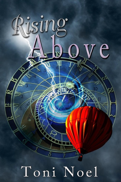 Rising Above by Toni Noel Book Summary, Reviews and E-Book Download