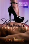 Her Personal Assistant - Part 1 book summary, reviews and downlod