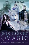 Necessary Magic book summary, reviews and download