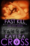 Fast Kill book summary, reviews and downlod