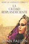 La ciudad resplandeciente book summary, reviews and downlod