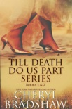 Till Death do us Part Series, Books 1-2 book summary, reviews and downlod