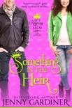 Something in the Heir book summary, reviews and download