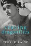 Craving Dragonflies