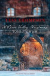A River Valley Christmas: Tommy's Wish book summary, reviews and downlod