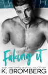 Faking It book summary, reviews and downlod
