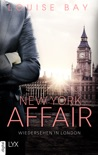 New York Affair - Wiedersehen in London resumen del libro