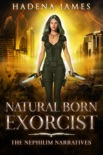 Natural Born Exorcist book summary, reviews and download