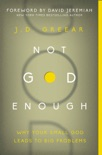 Not God Enough book summary, reviews and download