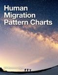 Human Migration Pattern Charts book summary, reviews and downlod