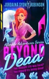Beyond Dead book summary, reviews and downlod