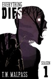 Everything Dies: Season 1 book summary, reviews and download