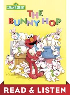 The Bunny Hop (Sesame Street): Read & Listen Edition E-Book Download