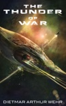 The Thunder of War book summary, reviews and download