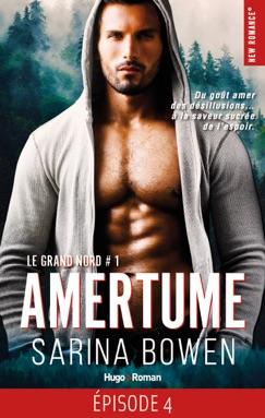 Le Grand Nord - tome 1 Amertume Episode 4 E-Book Download