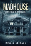 Madhouse book summary, reviews and download
