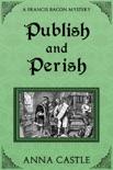 Publish and Perish book summary, reviews and downlod