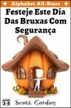 Alphabet All-Stars: Festeje Este Dia Das Bruxas Com Segurança book summary, reviews and download