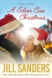 A Silver Cove Christmas book summary, reviews and downlod