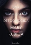 Una chica desconocida book summary, reviews and downlod