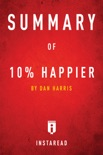 Summary of 10% Happier by Dan Harris book summary, reviews and downlod