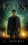 Fates: I Bring the Fire Part IV book summary, reviews and downlod