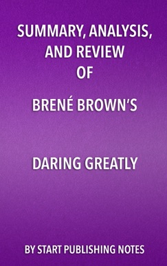 Summary, Analysis, and Review of Brené Brown's Daring Greatly E-Book Download