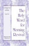 The Holy Word for Morning Revival – The Crystallization-study of Leviticus, volume 4 book summary, reviews and downlod